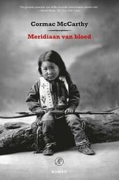 Meridiaan van bloed, of Het avondrood in het Westen : roman