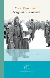 Sergeant in de sneeuw : herinneringen aan de aftocht uit Rusland