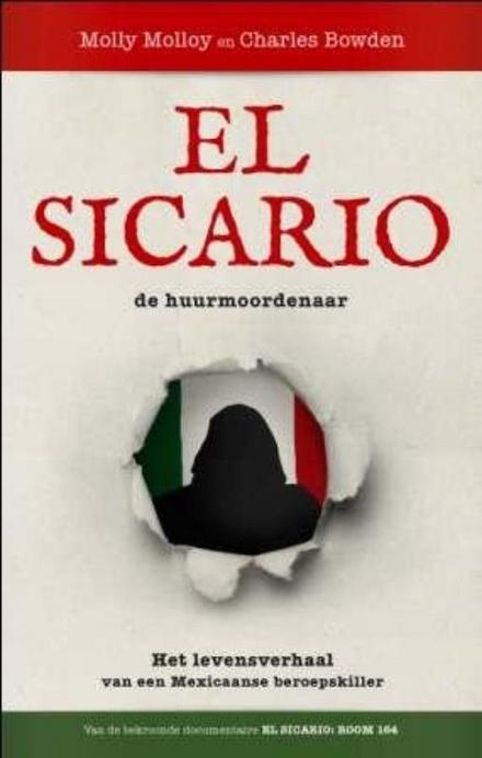 El Sicario : het verhaal van een Mexicaanse beroepskiller
