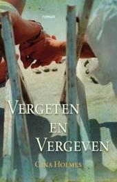 Vergeten en vergeven : roman