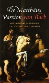 De Matthäus Passion van Bach