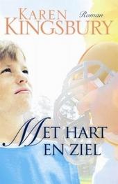 Met hart en ziel : roman