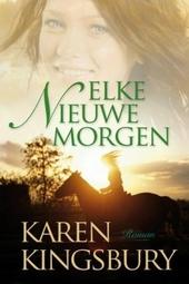 Elke nieuwe morgen : roman