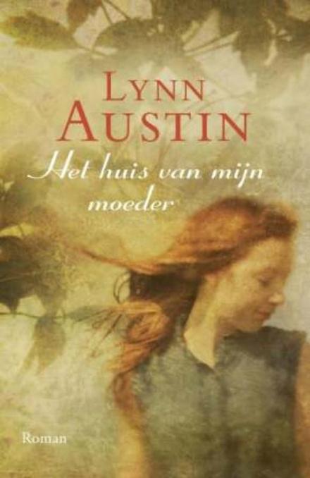 Het huis van mijn moeder : roman