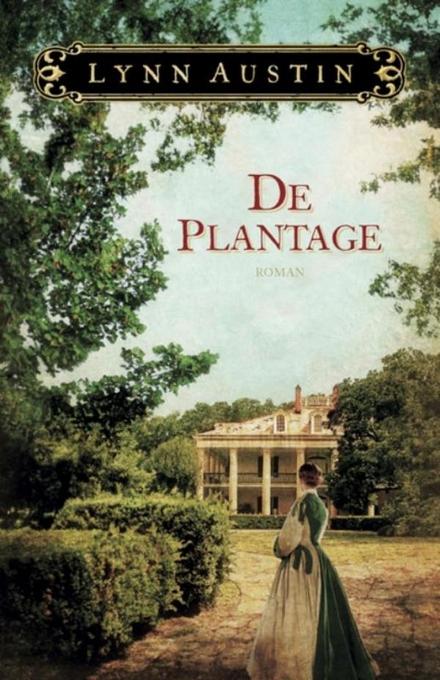 De plantage : roman