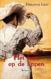 Het hart op de lippen : roman
