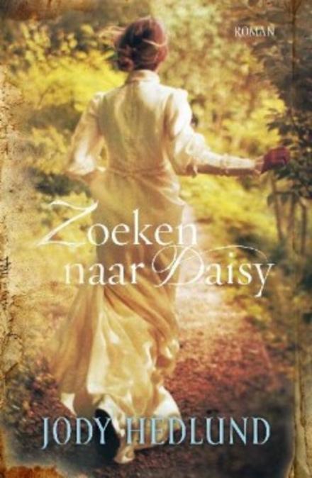 Zoeken naar Daisy : roman