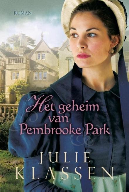 Het geheim van Pembrooke Park : roman