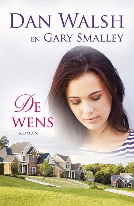 De wens : roman
