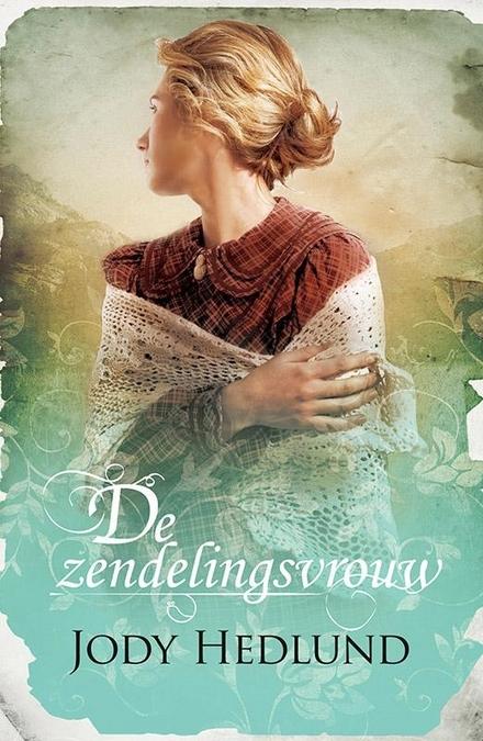 De zendelingsvrouw : roman