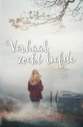 Verhaal zoekt liefde : roman
