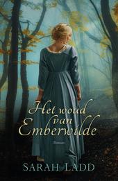 Het woud van Emberwilde : roman