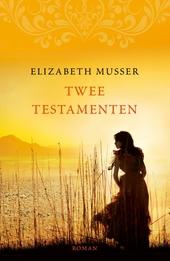 Twee testamenten : roman