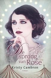 De sprong van Rose : roman