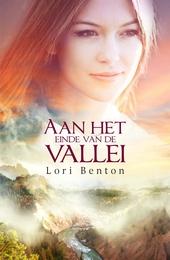 Aan het einde van de vallei : roman