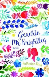 Geachte Mr. Knightley : roman