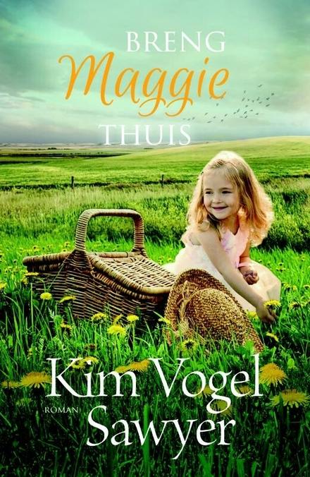 Breng Maggie thuis : roman