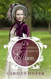 De eigenzinnige juffrouw Ellison : roman