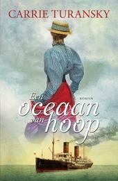 Een oceaan van hoop : roman