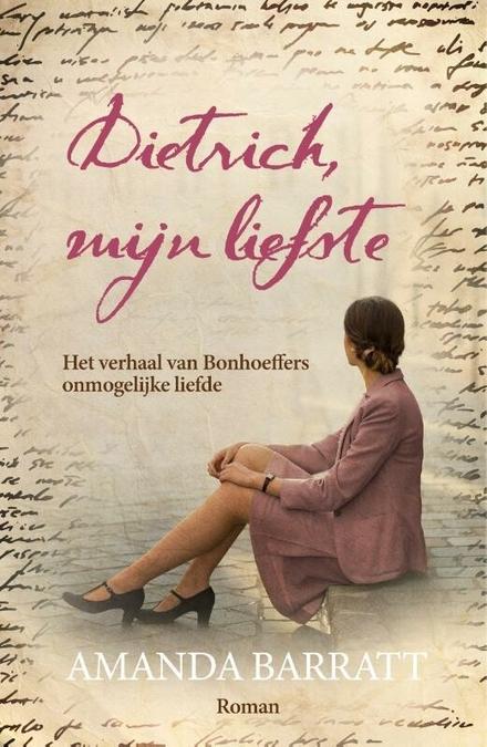 Dietrich, mijn liefste : roman