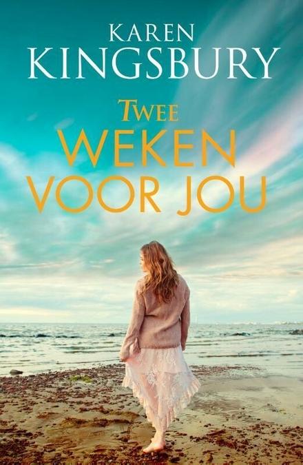 Twee weken voor jou : roman