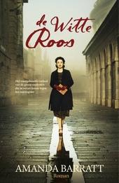 De witte roos : roman