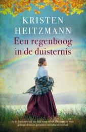 Een regenboog in de duisternis : roman