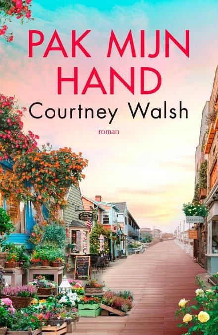 Pak mijn hand : roman