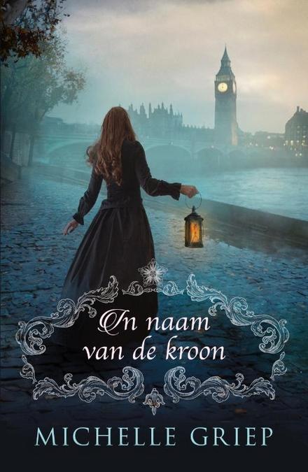 In naam van de kroon : roman