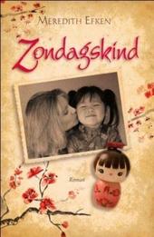 Zondagskind : roman