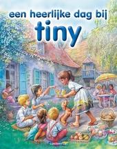 Een heerlijke dag bij Tiny : 8 verhalen