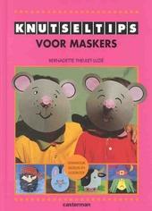 Knutseltips voor maskers
