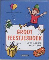 Groot feestjesboek : voor elke dag van het jaar
