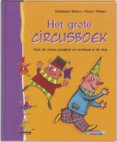 Het grote circusboek : voor de clown, jongleur en acrobaat in de dop