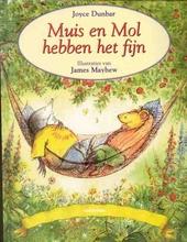 Muis en Mol hebben het fijn