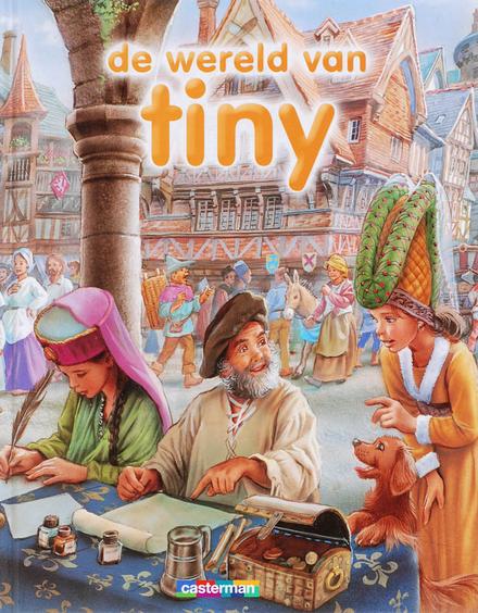 De wereld van Tiny : 8 verhalen