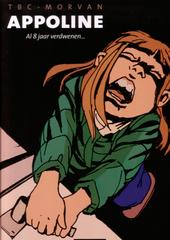 Appoline : al 8 jaar verdwenen ...