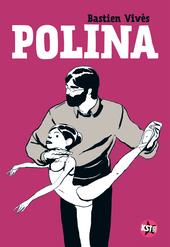 Polina / scen. en tek. Bastien Vivès