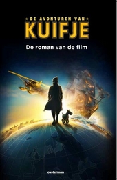 De avonturen van Kuifje : de roman van de film