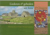 Liederen en gebeden uit Iona en Glasgow