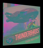 Thunderbirds are go staan onder druk