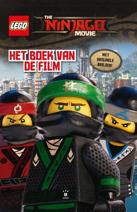 The Lego Ninjago movie : het boek van de film