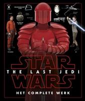 Star Wars : the last Jedi : het complete werk