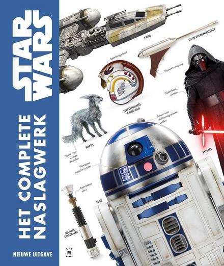 Star Wars : het complete visuele naslagwerk