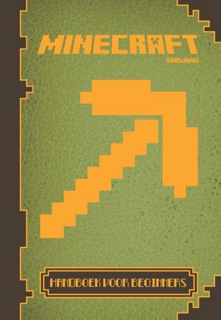 Minecraft : handboek voor beginners