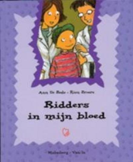 Ridders in mijn bloed