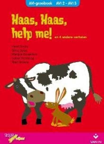 Haas, Haas, help me! en vier andere verhalen