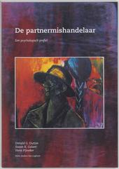 De partnermishandelaar : een psychologisch profiel