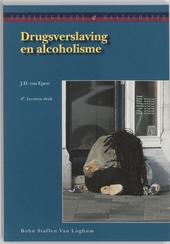 Drugsverslaving en alcoholisme : kennis en achtergronden voor hulpverleners