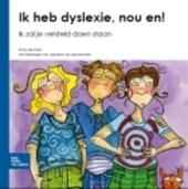 Ik heb dyslexie, nou en! : ik zal je versteld doen staan